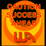 Caution Success Ahead product image Wealthy Affiliate