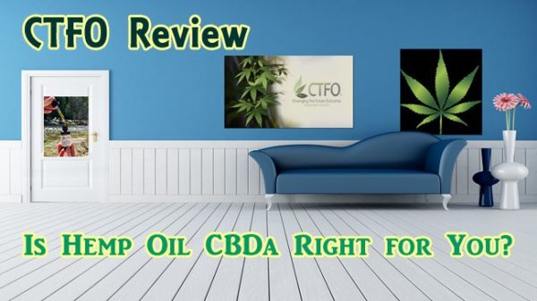 CTFO Review Hemp CBDa for the Future 1