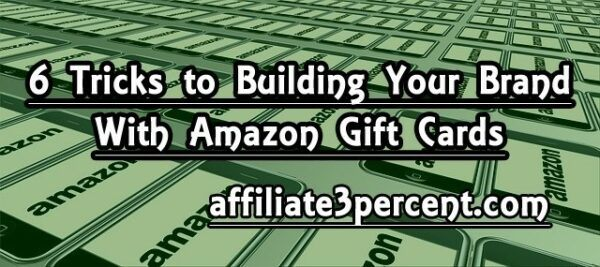 6 Ways to building your brand with Amazon gift cards